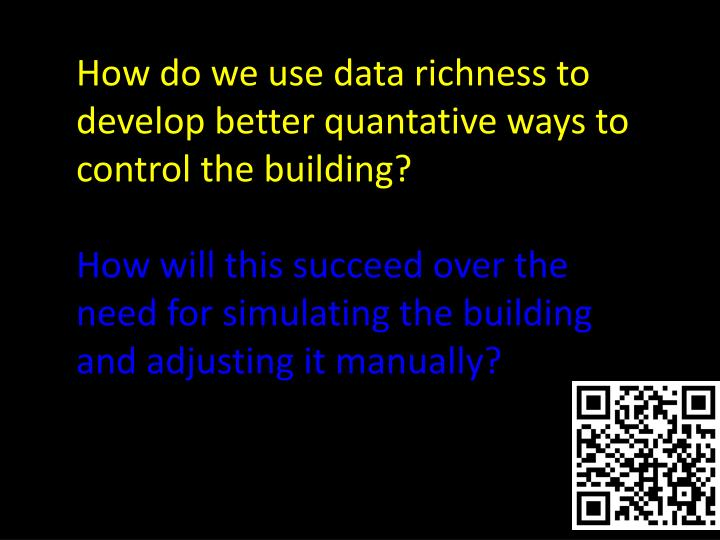 How do we use data richness to develop better