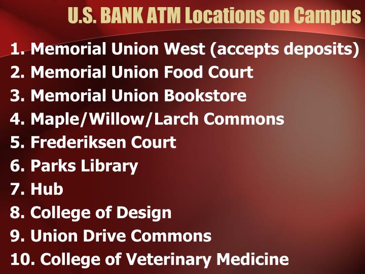 U.S. BANK ATM Locations on Campus