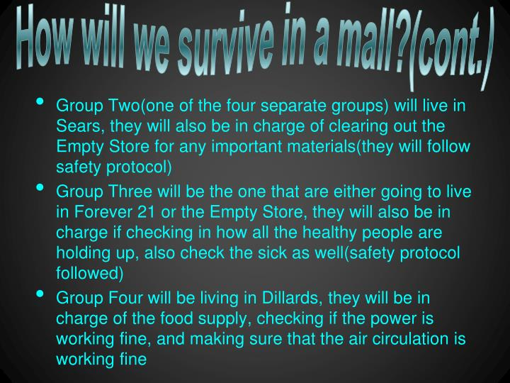 How will we survive in a mall?(cont.)