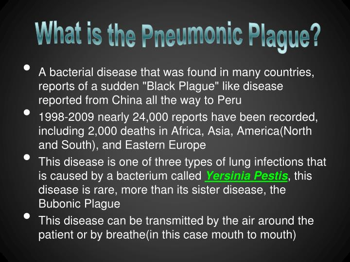 What is the Pneumonic Plague?