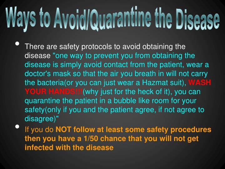 Ways to Avoid/Quarantine the Disease