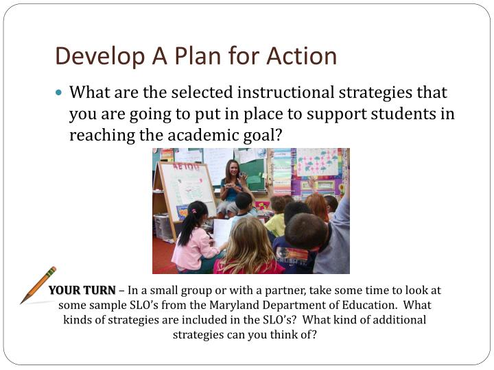 Develop A Plan for Action