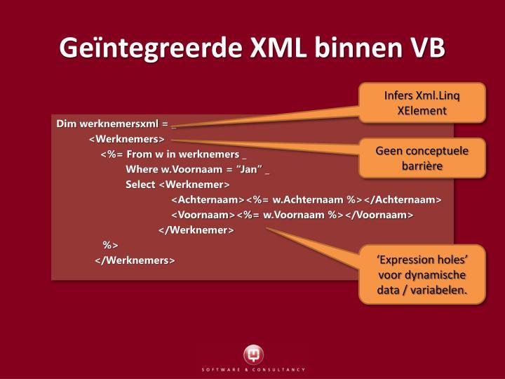 Geïntegreerde XML binnen VB