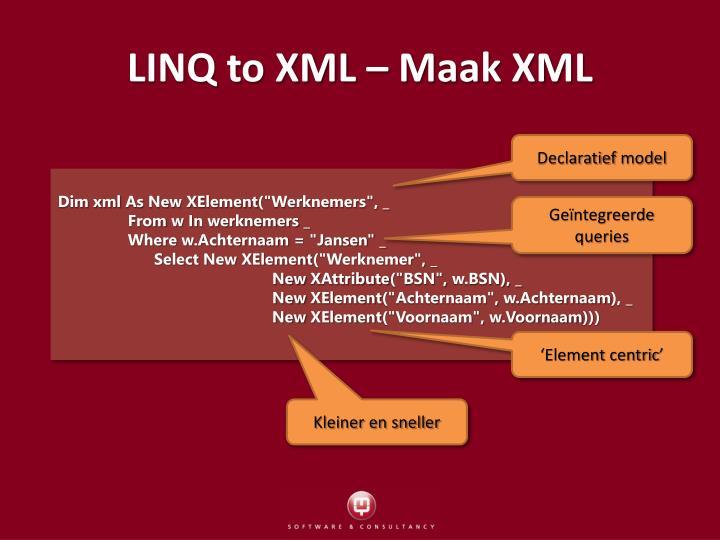 LINQ to XML – Maak XML
