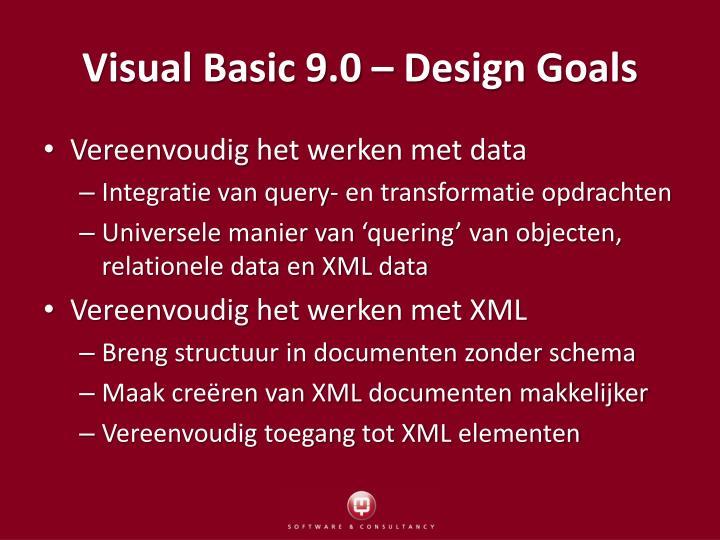 Visual Basic 9.0 – Design Goals