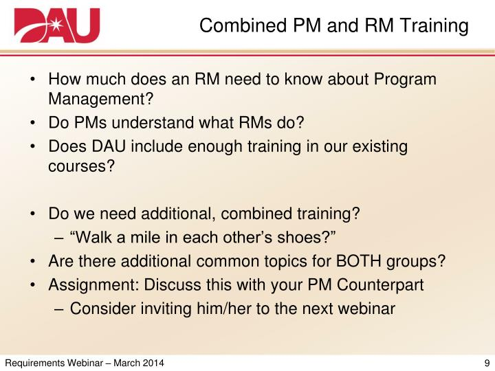 Combined PM and RM Training