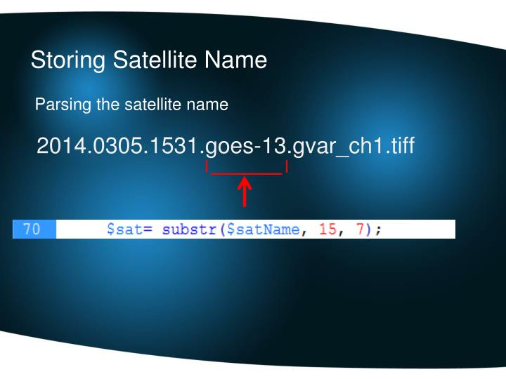 Storing Satellite Name