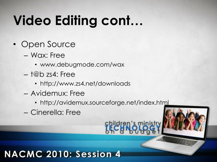 Video Editing cont…