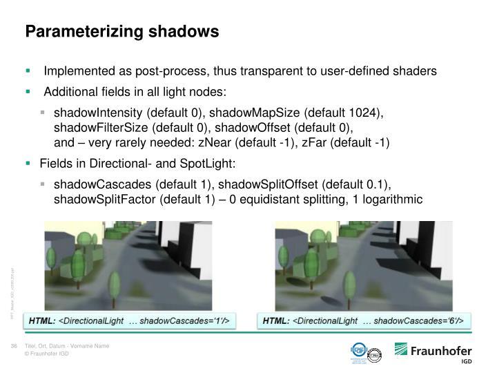 Parameterizing shadows