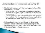 similarities between symptomatic lss and hip oa7
