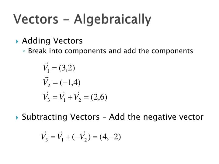 Vectors - Algebraically