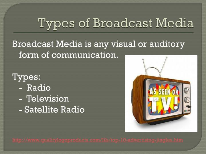 Types of Broadcast Media