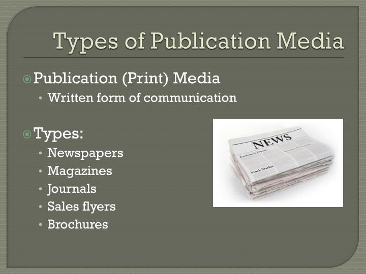 Types of Publication Media