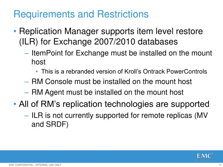 Replication Manager supports item level restore (ILR) for Exchange 2007/2010 databases