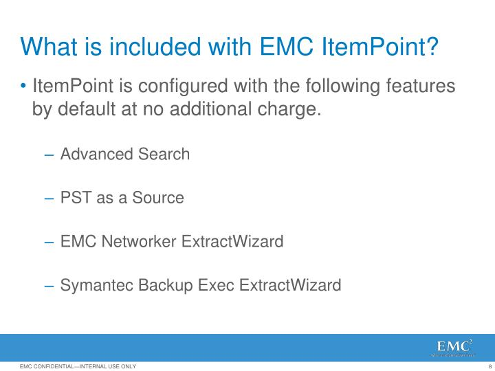 What is included with EMC ItemPoint?
