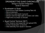 dronenet the quad chronicles design system integration goals objectives