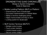 dronenet the quad chronicles design system integration goals objectives1