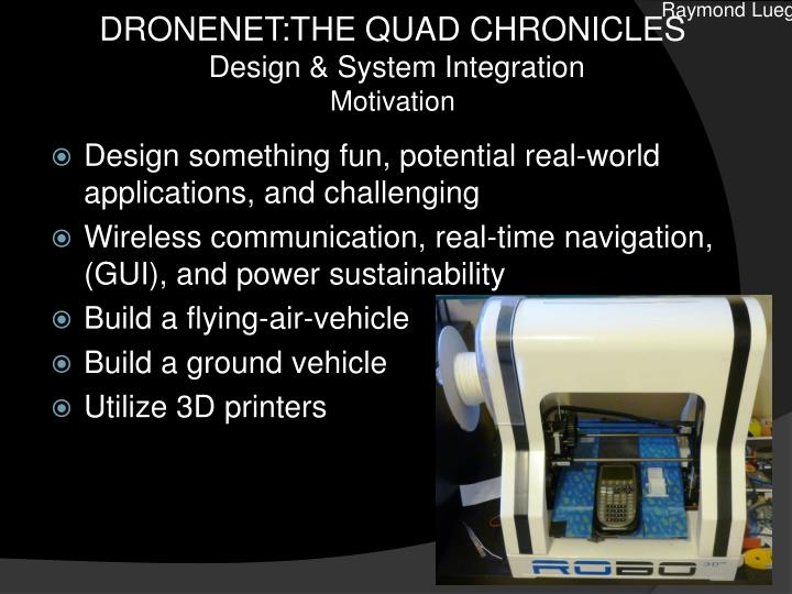Dronenet the quad chronicles design system integration motivation