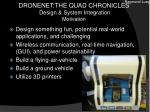 dronenet the quad chronicles design system integration motivation