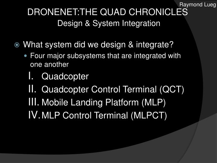 Dronenet the quad chronicles design system integration