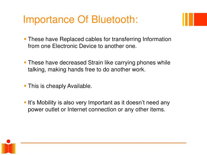 Importance Of Bluetooth: