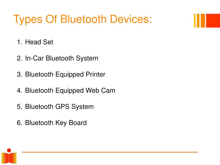 Types Of Bluetooth Devices: