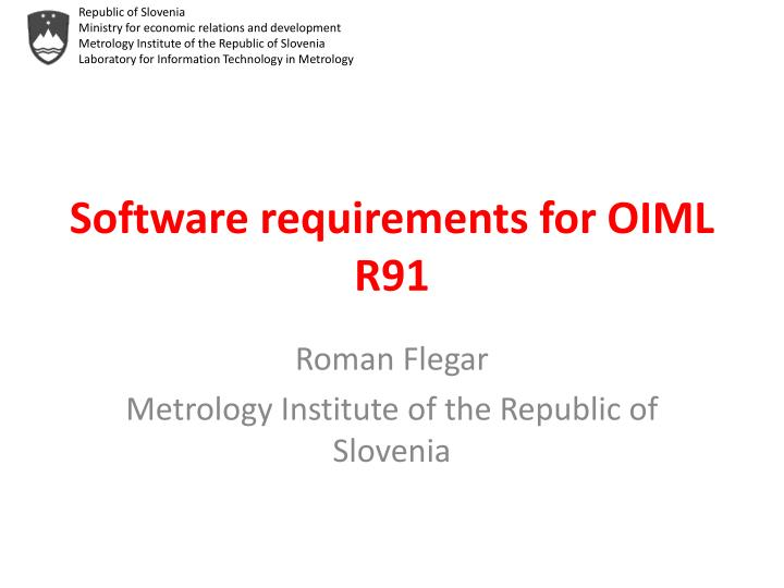 Software requirements for oiml r91