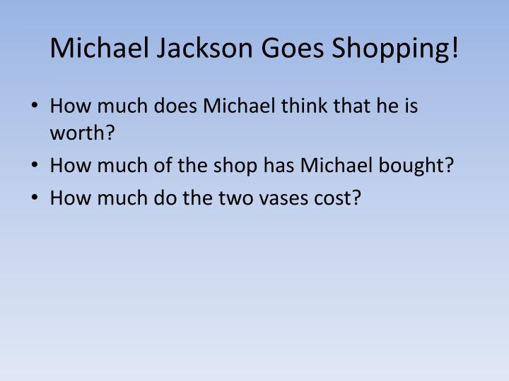 Michael Jackson Goes Shopping!