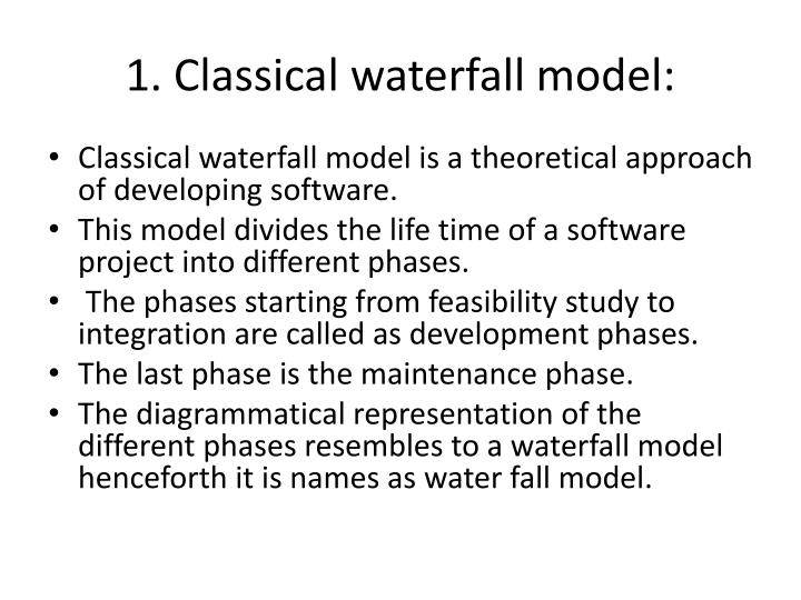 1. Classical waterfall model:
