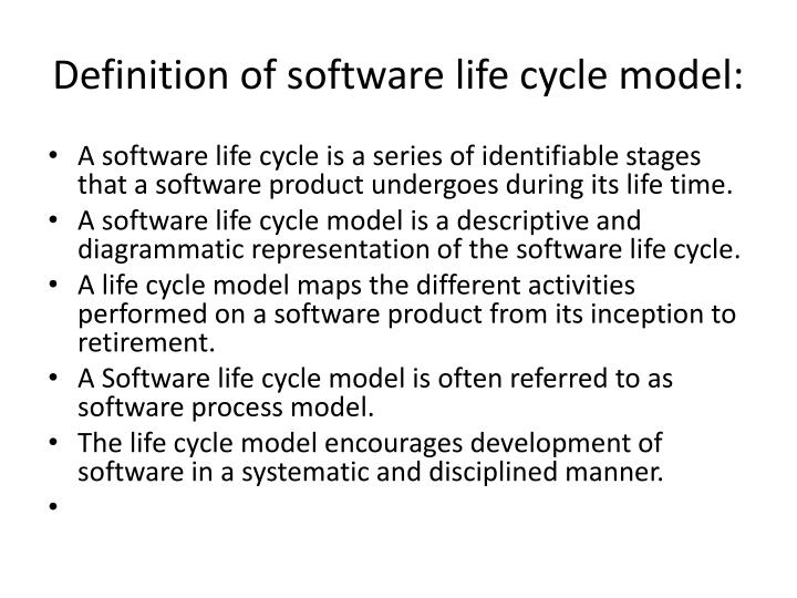 Definition of software life cycle model