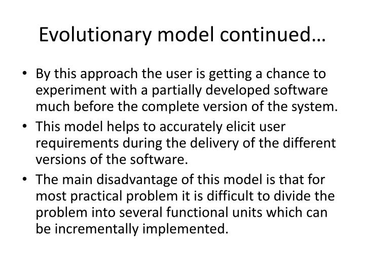 Evolutionary model continued…