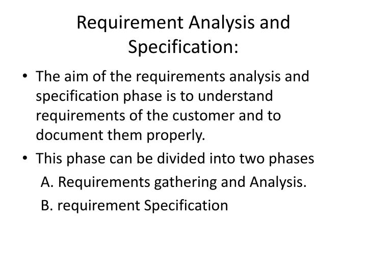 Requirement Analysis and Specification: