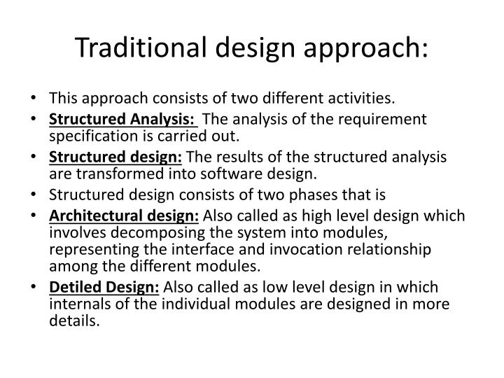 Traditional design approach: