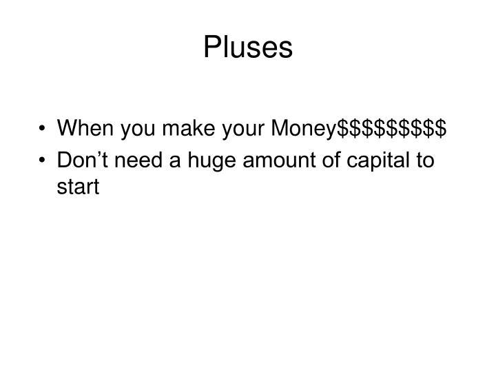 Pluses