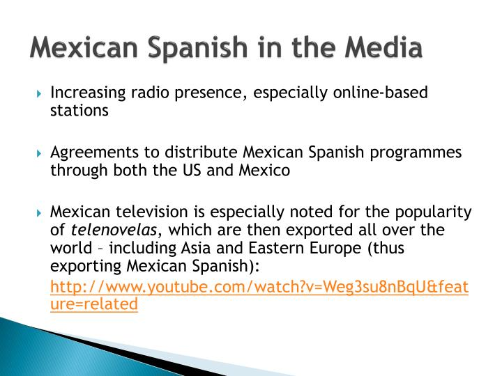 Mexican Spanish in the Media