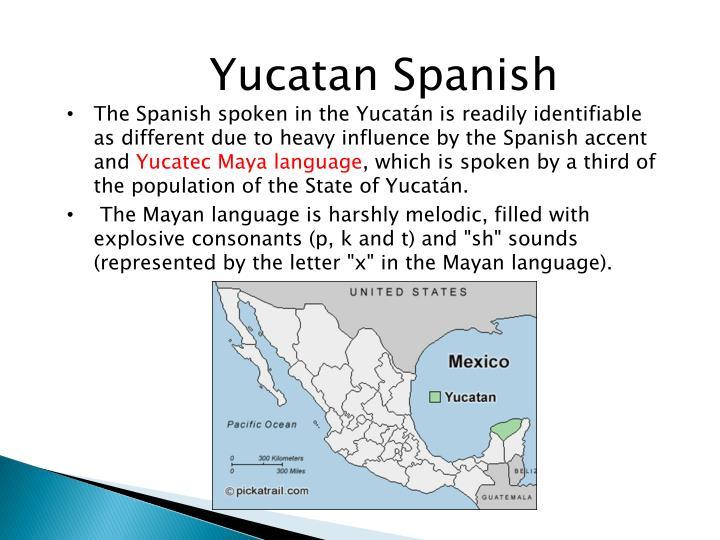 Yucatan Spanish
