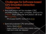 challenges for software based cpu emulation detection approaches