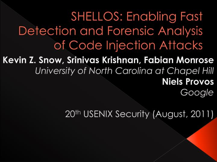 shellos enabling fast detection and forensic analysis of code injection attacks