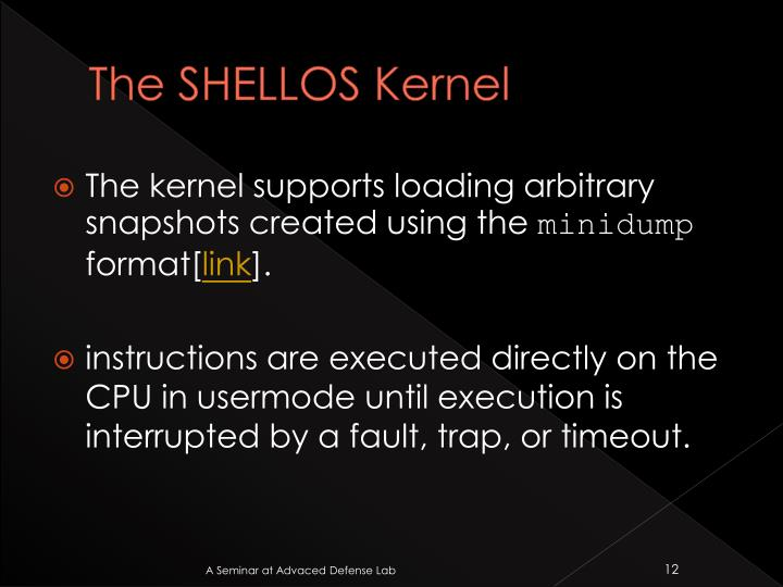The SHELLOS Kernel
