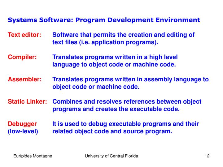 Systems Software: Program Development Environment