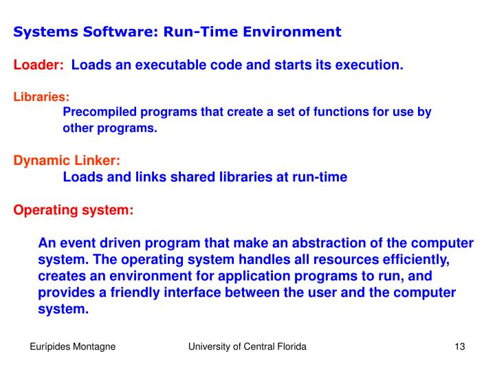 Systems Software: Run-Time Environment