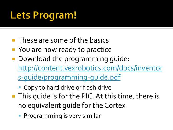 Lets Program!