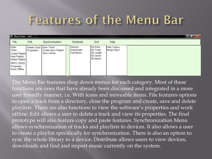 Features of the Menu Bar