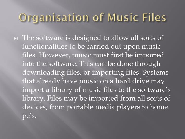 Organisation of Music Files