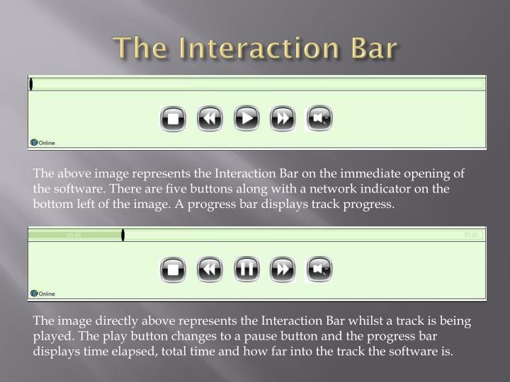 The Interaction Bar