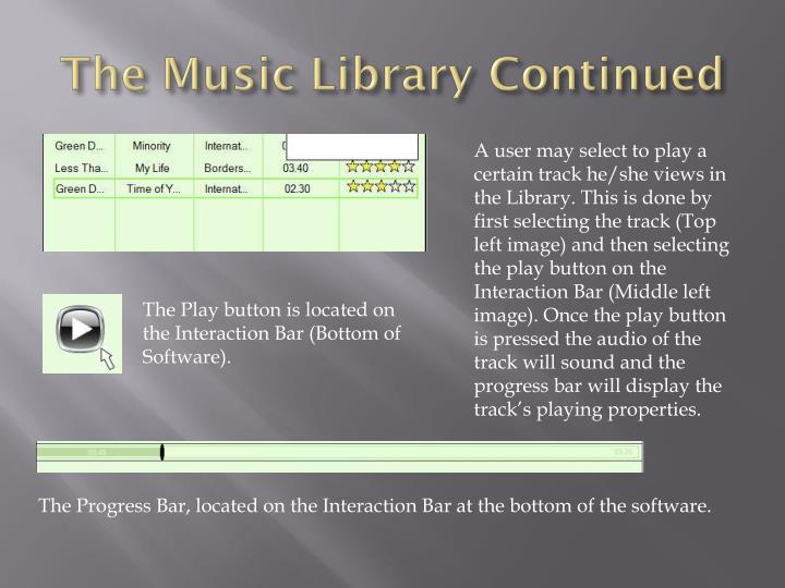 The Music Library Continued