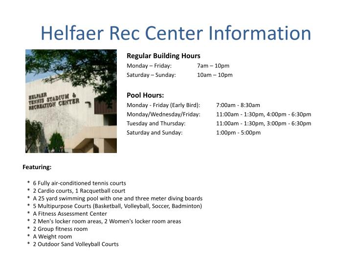 Helfaer Rec Center Information