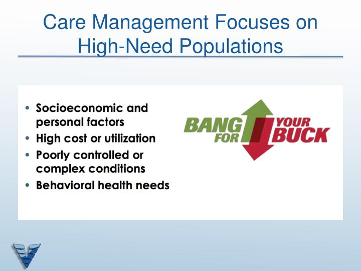 Care Management Focuses on High-Need Populations