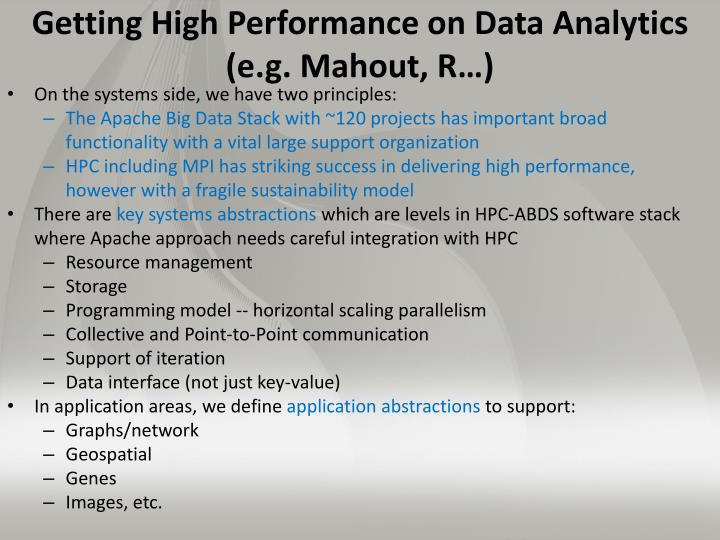 Getting High Performance on Data Analytics (e.g. Mahout, R…)
