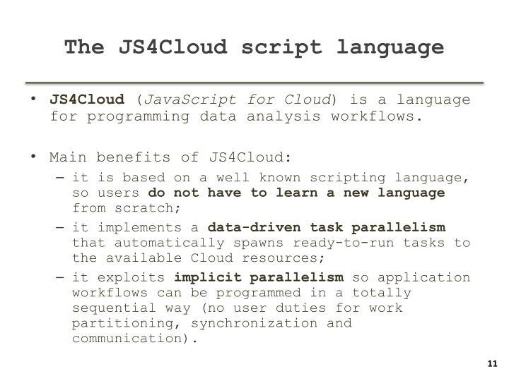 The JS4Cloud script language